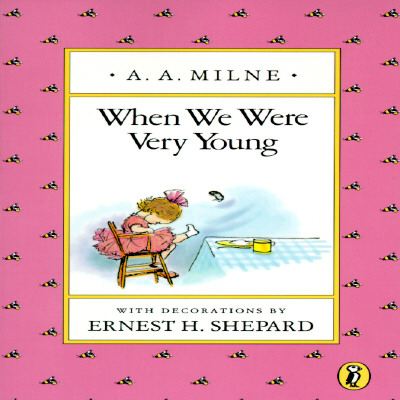 When We Were Very Young By Milne, A. A./ Shepard, Ernest H. (ILT)